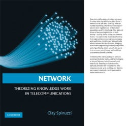Network: Theorizing Knowledge Work in Telecommunications (Hardcover)