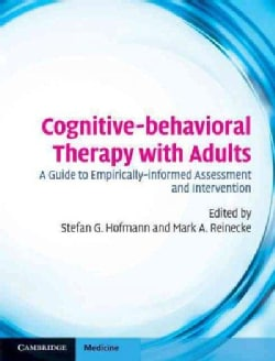 Cognitive-Behavioral Therapy With Adults: A Guide to Empirically-Informed Assessment and Intervention (Hardcover)