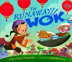 The Runaway Wok: A Chinese New Year Tale (Hardcover)