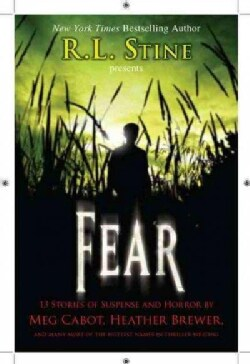 Fear: 13 Stories of Suspense and Horror (Hardcover)