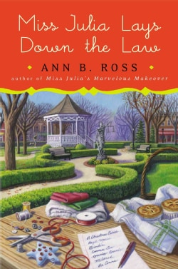 Miss Julia Lays Down the Law (Hardcover)