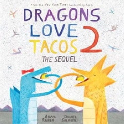 Dragons Love Tacos 2: The Sequel (Hardcover)