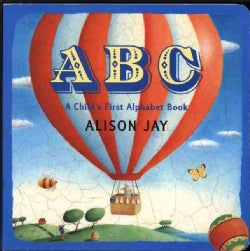 ABC: A Child's First Alphabet Book (Board book)