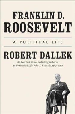 Franklin D. Roosevelt: A Political Life (CD-Audio)