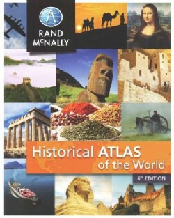 Rand Mcnally Historical Atlas of the World (Paperback)