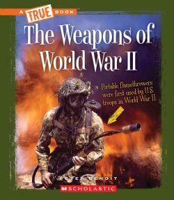 The Weapons in World War II (Hardcover)