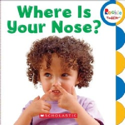 Where Is Your Nose? (Board book)