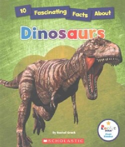 10 Fascinating Facts About Dinosaurs (Paperback)