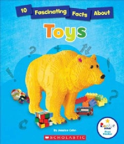 10 Fascinating Facts About Toys (Hardcover)