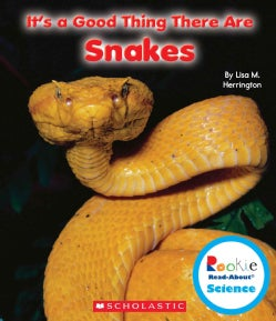 It's a Good Thing There Are Snakes (Paperback)