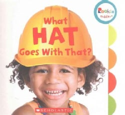 What Hat Goes With That? (Board book)