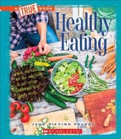 Healthy Eating (Paperback)