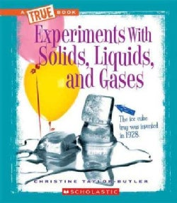 Experiments with Solids, Liquids, and Gases (Paperback)
