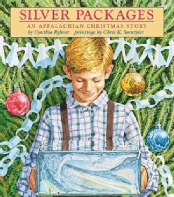 Silver Packages: An Appalachian Christmas Story (Hardcover)