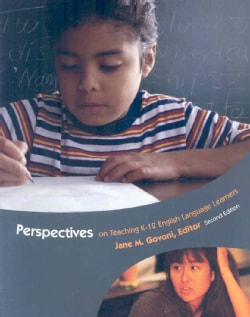 Perspectives on Teaching K-12 English Language Learners (Paperback)