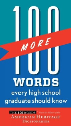 100 More Words Every High School Graduate Should Know (Paperback)