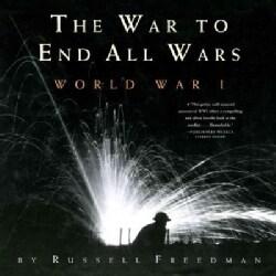 The War to End All Wars: World War I (Paperback)