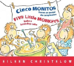 Cinco monitos hacen un pastel de cumpleanos / Five Little Monkeys Bake a Birthday Cake (Board book)