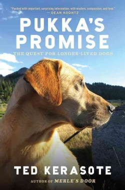 Pukka's Promise: The Quest for Longer-Lived Dogs (Paperback)