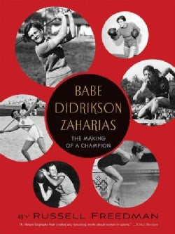 Babe Didrikson Zaharias: The Making of a Champion (Paperback)