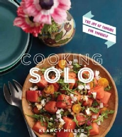 Cooking Solo: The Joy of Cooking for Yourself (Paperback)