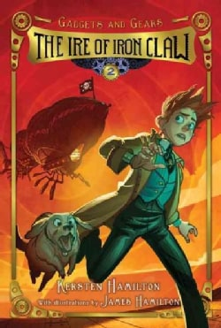 The Ire of Iron Claw (Hardcover)