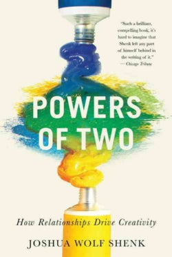 Powers of Two: How Relationships Drive Creativity (Paperback)