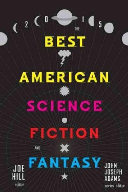 The Best American Science Fiction and Fantasy 2015 (Paperback)