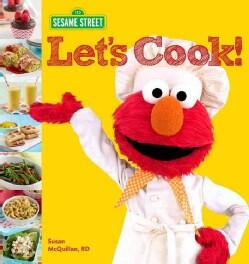 Sesame Street Let's Cook! (Hardcover)