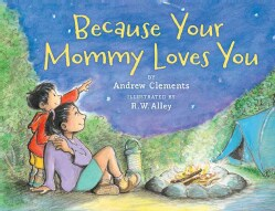 Because Your Mommy Loves You (Paperback)