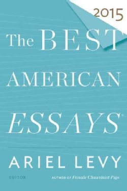 The Best American Essays 2015 (Paperback)