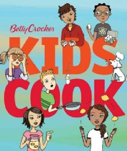 Betty Crocker Kids Cook (Hardcover)
