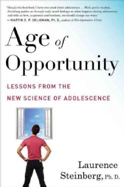 Age of Opportunity: Lessons from the New Science of Adolescence (Paperback)