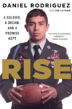 Rise: A Soldier, a Dream, and a Promise Kept (Paperback)