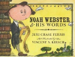 Noah Webster & His Words (Paperback)