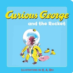 Curious George and the Rocket (Board book)