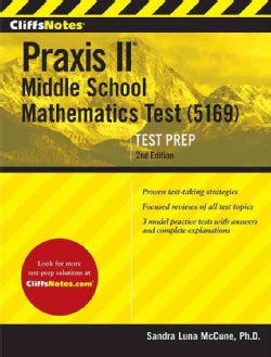CliffsNotes Praxis Middle School Mathematics (5169) (Paperback)