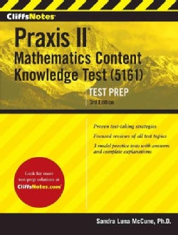 CliffsNotes Praxis Mathematics: Content Knowledge (5161) (Paperback)