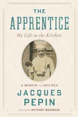 The Apprentice: My Life in the Kitchen (Paperback)