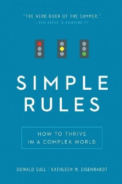 Simple Rules: How to Thrive in a Complex World (Paperback)