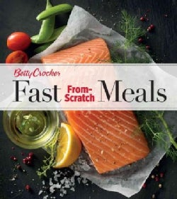 Betty Crocker Fast From-Scratch Meals (Paperback)