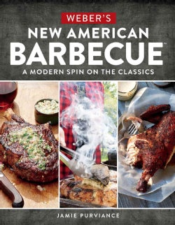 Weber's New American Barbecue: A Modern Spin on the Classics (Paperback)