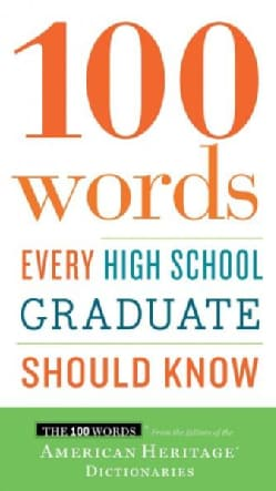 100 Words Every High School Graduate Should Know (Paperback)