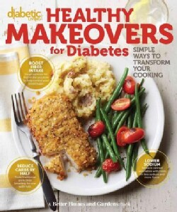 Diabetic Living Healthy Makeovers for Diabetes (Paperback)