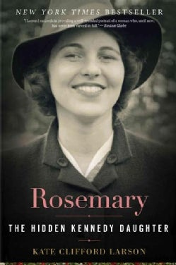 Rosemary: The Hidden Kennedy Daughter (Paperback)
