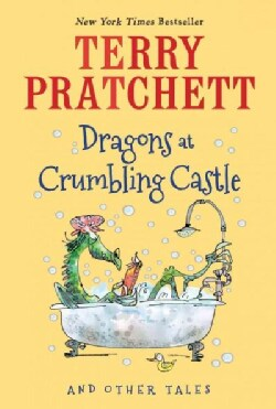 Dragons at Crumbling Castle: And Other Tales (Paperback)