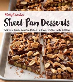 Betty Crocker Sheet Pan Desserts: Delicious Treats You Can Make With a Sheet, 13x9 or Jelly Roll Pan (Paperback)