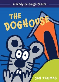 The Doghouse: A Ready-to-laugh Reader (Hardcover)