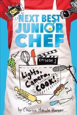 Lights, Camera, Cook! (Hardcover)