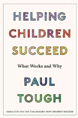 Helping Children Succeed: What Works and Why (Hardcover)